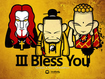 III Bless You by Vana Muzzly