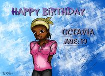 Happy Birthday Octavia by djsillustrator100