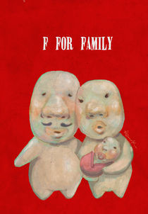 """F for Family"" von Koanne Ko"