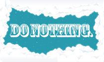 Do Nothing. von Sam Jovana