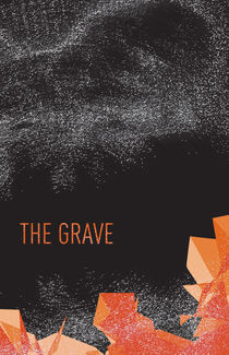 THE GRAVE by Mike Dennery