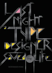 Last Night a Type Designer Saved My Life by Olivier Gourvat