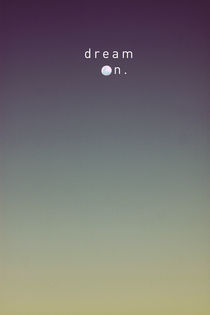 Dream on by Benjamin Herbstreit