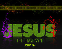Jesus - The True Vine by True Vine Productions