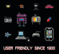 User Friendly since 1900 by pixeldelay