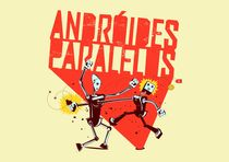 androides paralelos von lucaspinduca