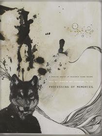 Processing of Memories  von laurenmonique