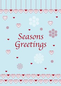 Seasons Greetings, Hearts and Snowflakes by Caroline Allen
