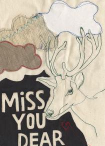 Miss You Dear by Solveig Hvidt
