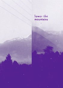 Lower the mountains by Rosa Mathijssen