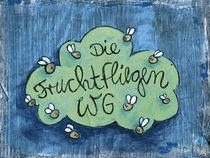 Die Fruchtfliegen WG by Frank Schulz