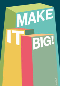 Make it big! von Paul Robson