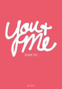 You and me, are meant to be! von Paul Robson