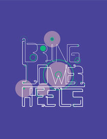 Bring Lower Heels von Rodrigo Francisco