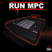 RUN MPC : Remix EP Cover by Fred Whyte