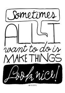Make things look nice!