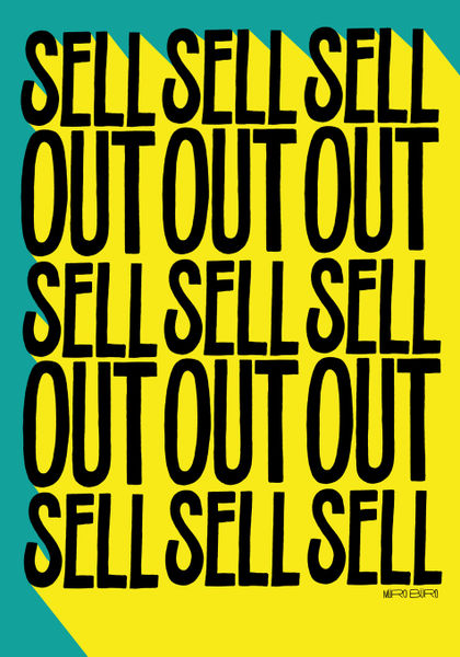 Sell sell sell out graphic illustration art prints and for Buy art posters online