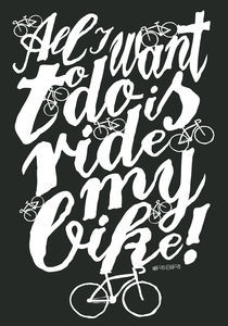 All I want to do is ride my bike! von Paul Robson