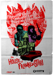 The House of Frankenstar by andrew bargeron