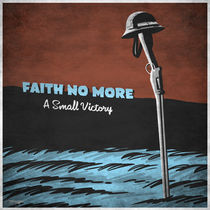 7inch series: Faith No More by andrew bargeron