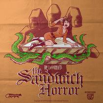 H.P. LoveKraft's Sandwich Horror von andrew bargeron