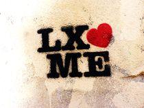 Lisbon loves you! by Eva-Maria Steger