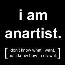 i am anartist (black) von georgios drakakis