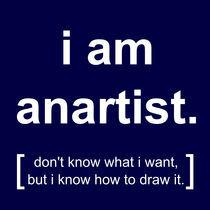 i am anartist (blue) von georgios drakakis
