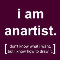 i am anartist (mauve) von georgios drakakis
