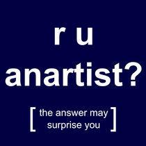 r u anartist? (blue) von georgios drakakis