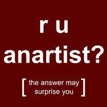 r u anartist? (red) von georgios drakakis
