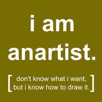 i am anartist (yellow) von georgios drakakis
