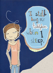 I still hug my teddybear when I sleep by Kate Hasselnott