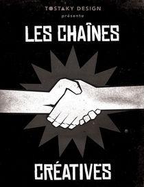 Les Chaînes Créatives (Chains Creative) by tostaky