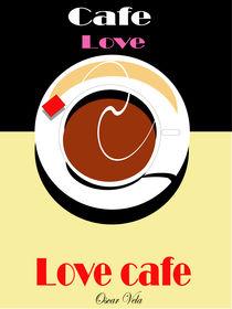 Cafe Love 1 by Oscar Vela
