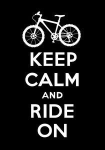 Keep Calm and Ride On - black by Andi Bird