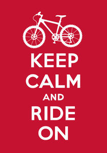 Keep Calm and Ride On - red von Andi Bird