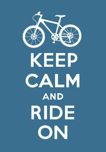 Keep Calm and Ride On - slate grey von Andi Bird