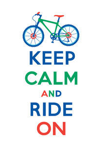Keep Calm and Ride On mountain bike - multi color by Andi Bird