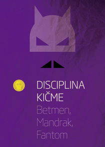 Disciplina Kicme - Betmen Mandrak Fantom von Marko Svircevic