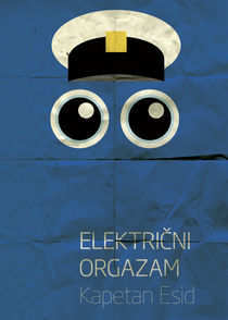 Elektricni Orgazam - Kapetan Esid von Marko Svircevic