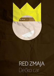 Red Zmaja - Decko Car von Marko Svircevic