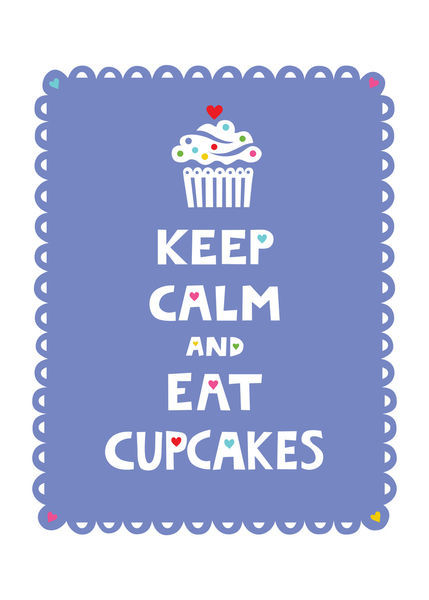 Keep-calm-eat-cupcakes-frilly