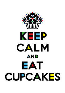 Keep Calm and Eat Cupcakes - mondrian von Andi Bird
