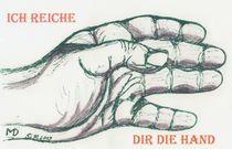 Ich reiche Dir die Hand by Dietmar Mittmann