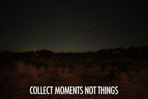 Collect moments not things von eDsanca Photography