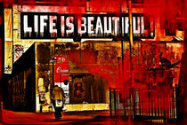 LIFE IS BEAUTIFUL by SANDRINE GOMEZ