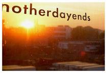 Anotherdayends