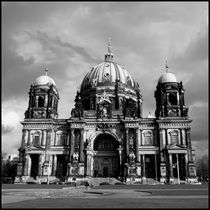 Berliner Dom s-w / Berlin Cathedral b-w by Maximilian Jungwirt