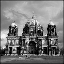 Berliner Dom s-w / Berlin Cathedral b-w von Maximilian Jungwirt